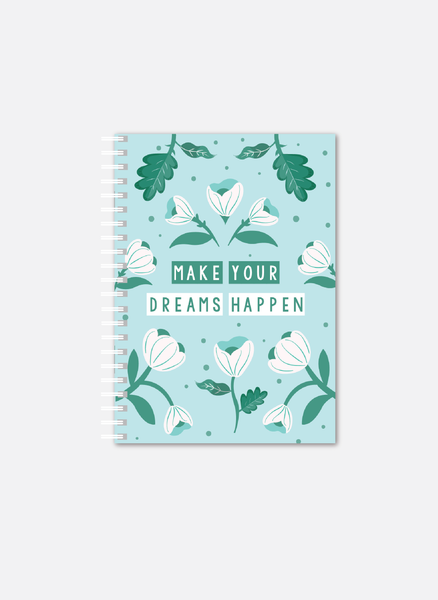 Make your Dreams happen Notebook | A5 Size | Sea Green