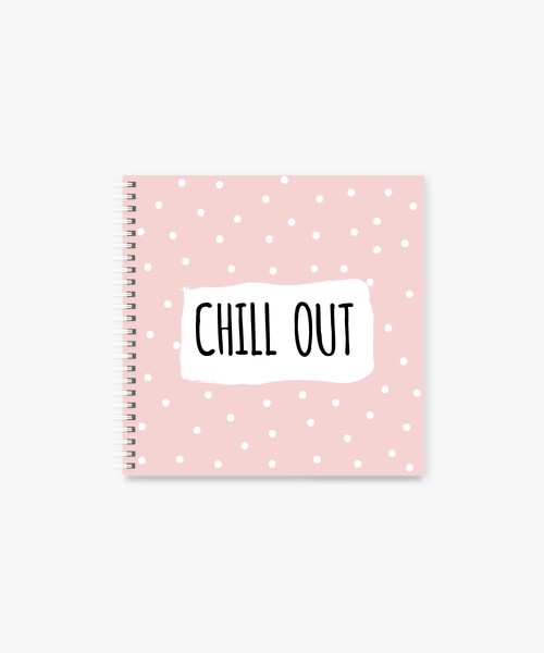 Chill Out square Spiral Notebook | 8 x 8 ""