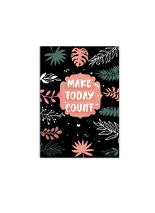 Make Today Count | A5 Notebook | Plain