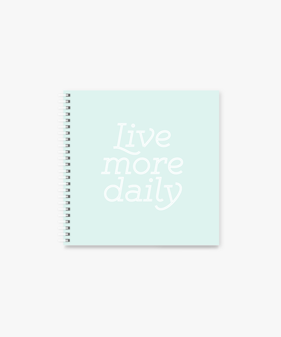 Live More square Spiral Notebook | 8 x 8 ""