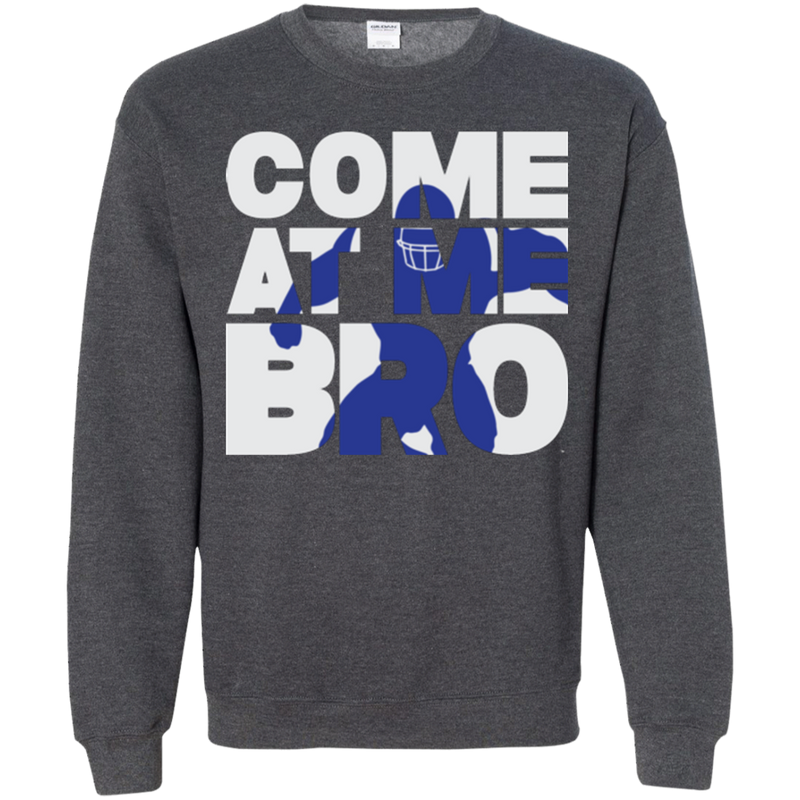 Come At Me Bro' Men's Football Pullover Sweatshirt