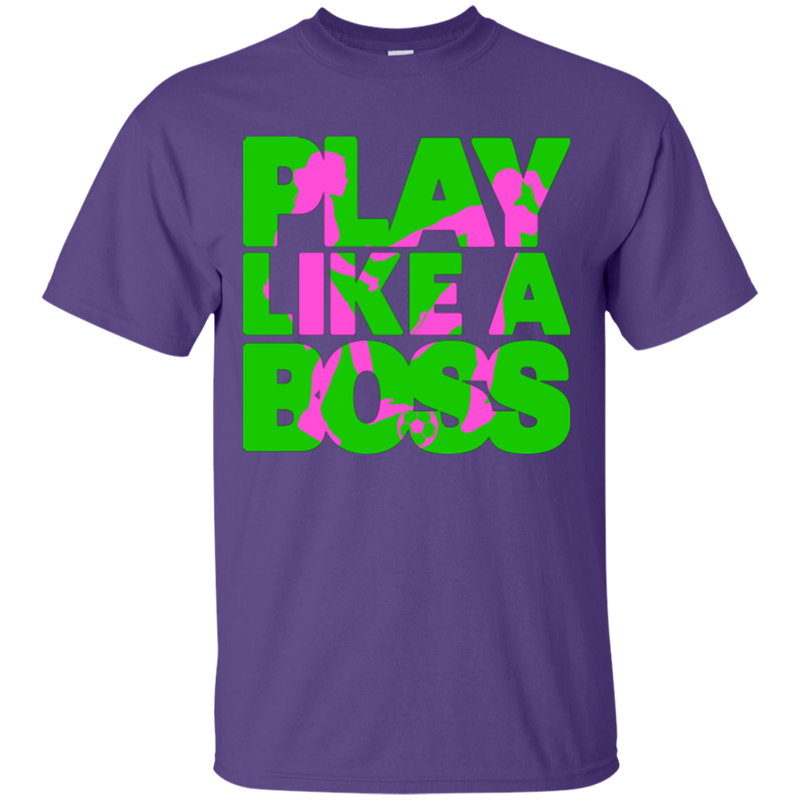 Play Like A Boss™ Women's Soccer T-Shirt