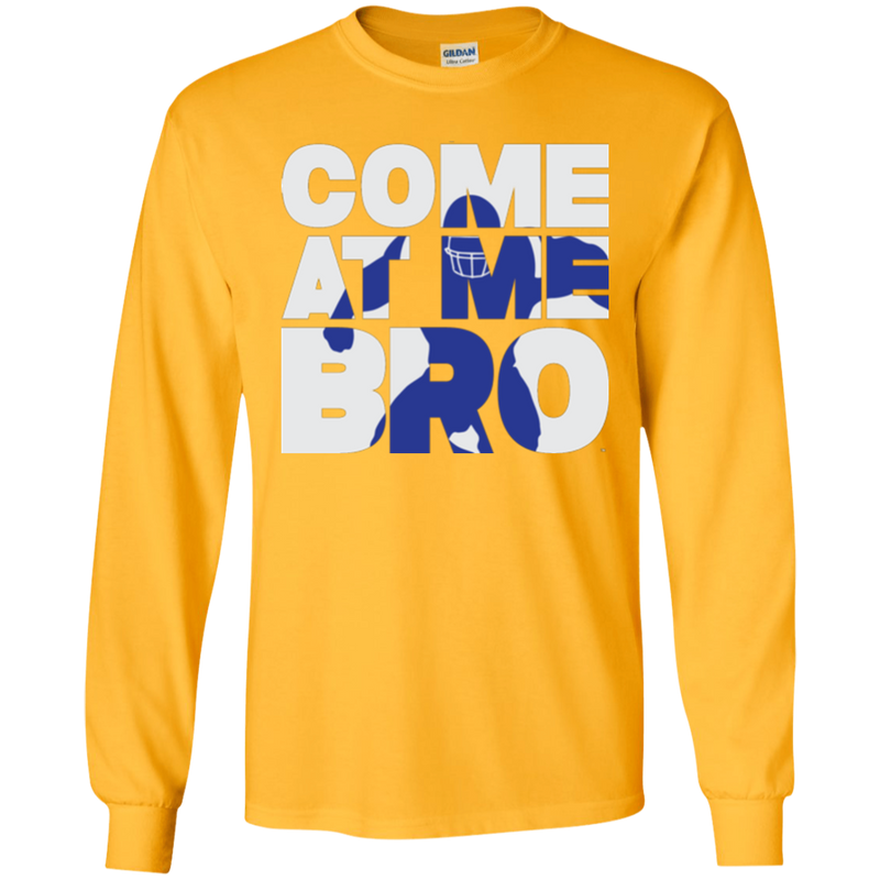 Come At Me Bro' Men's Football Long Sleeve T-Shirt