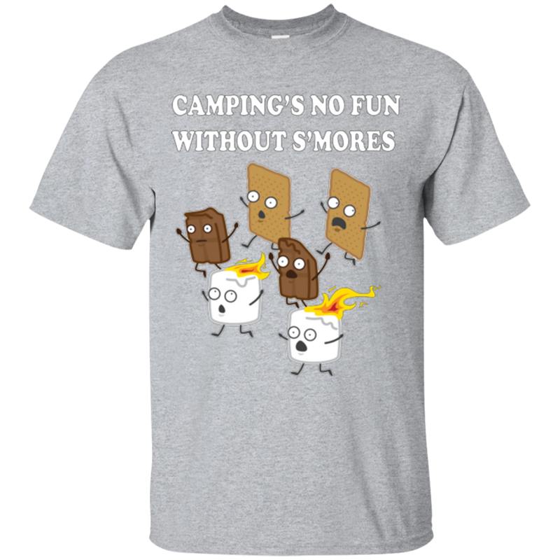 Campings No Fun Without Smores T-Shirt