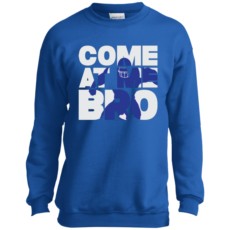 Come At Me Bro' Youth Football Sweatshirt