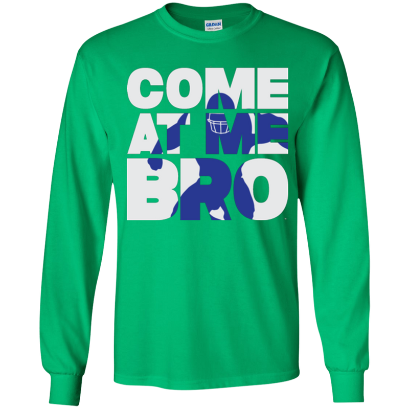 Come At Me Bro' Youth Football LS T-Shirt