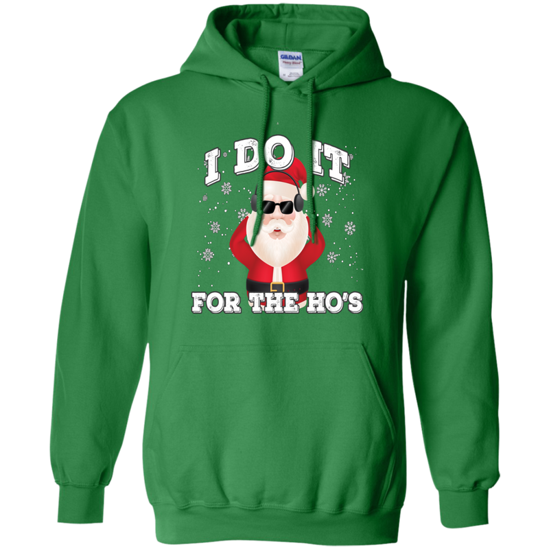 I Do It For The Ho's Pullover Hoodie