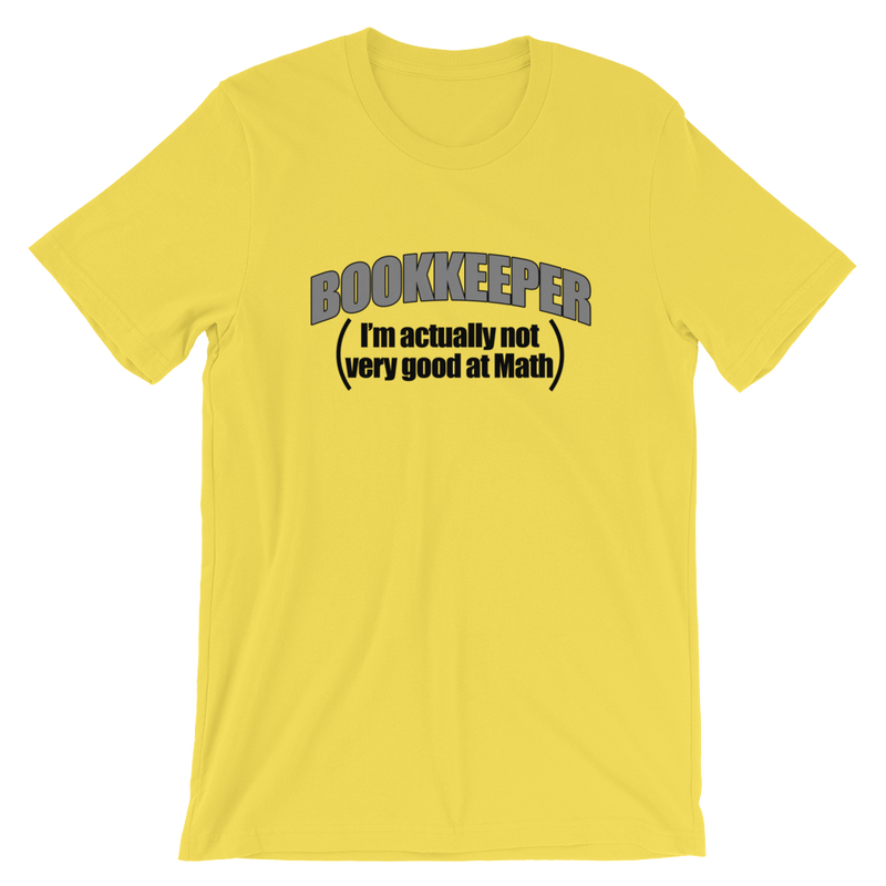 Bookkeeper I'm Actually Not Very Good At Math T-Shirt