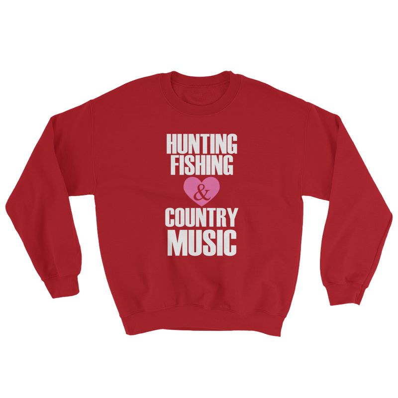 Hunting Fishing & Country Music Sweatshirt
