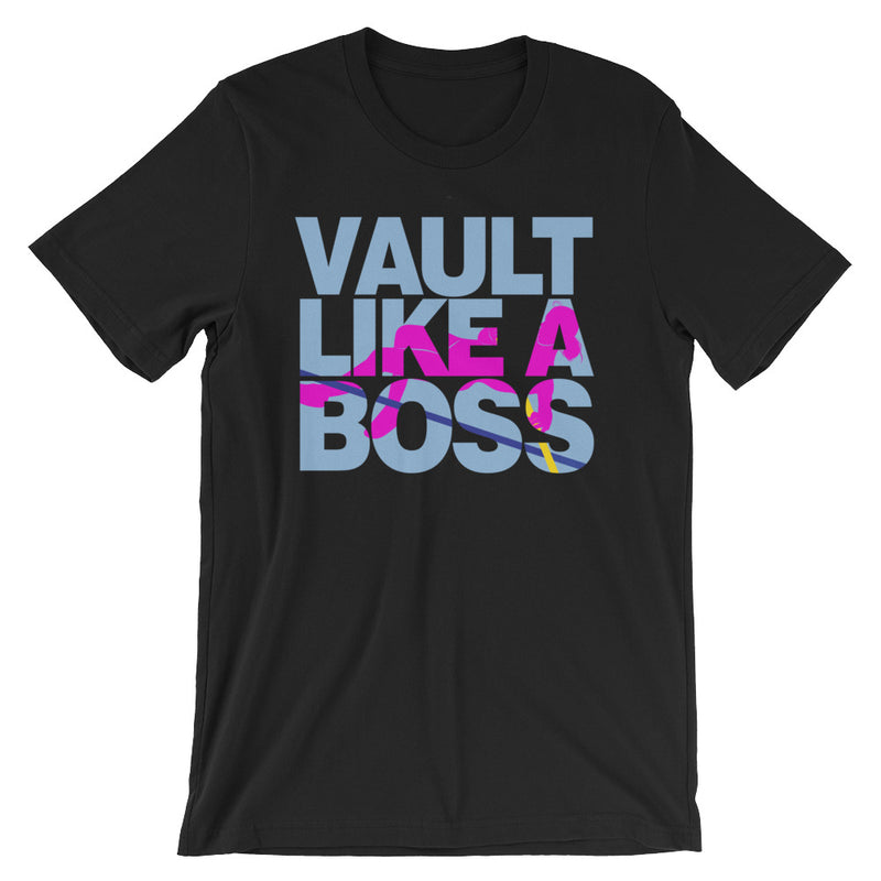 POLE VAULT LIKE A BOSS WOMEN'S UNISEX T-SHIRT