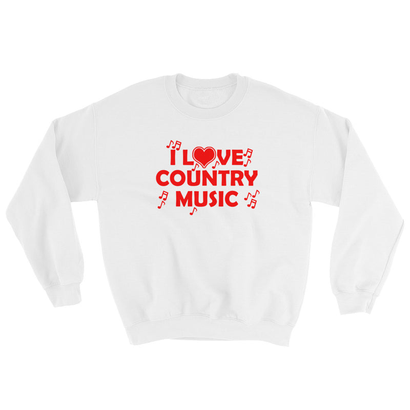 I Love Country Music Sweatshirt