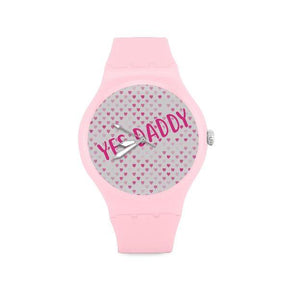 Yes Daddy DDlg Pink Watch