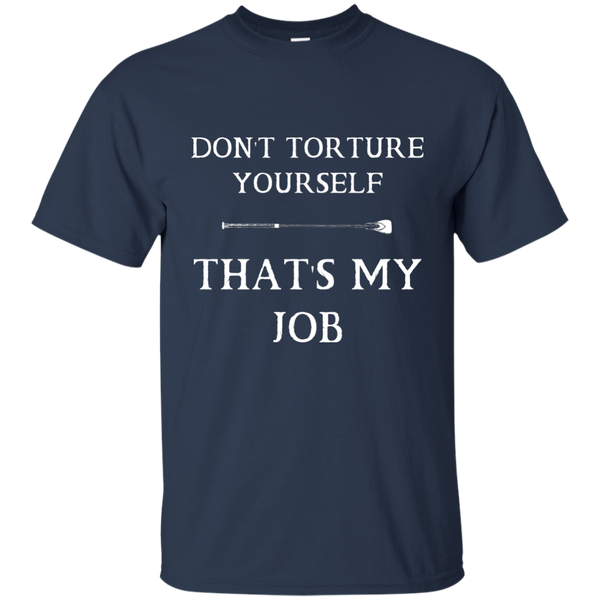 Don't torture yourself  Men T-Shirt