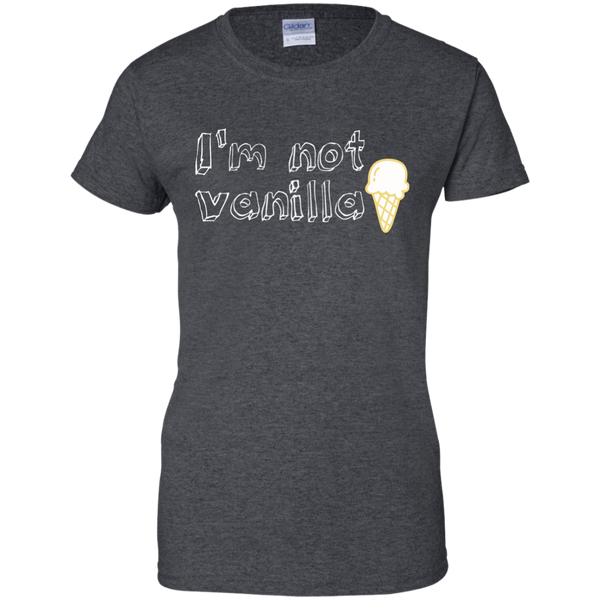 I'm not vanilla  Women T-Shirt