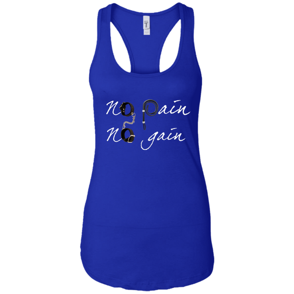 No pain No gain  Women Racerback Tank top
