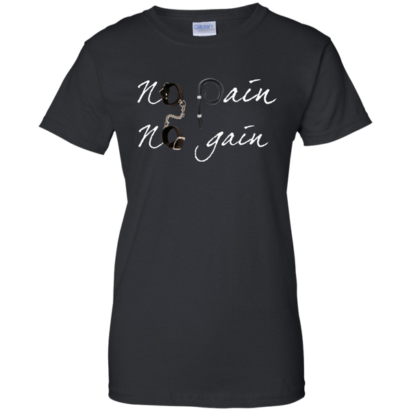 No pain No gain  Women T-Shirt