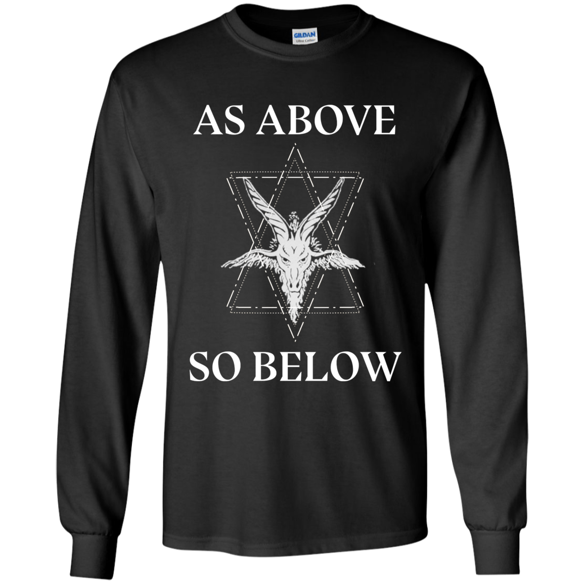 So above so below Satanic Gildan Long Sleeve T-Shirt