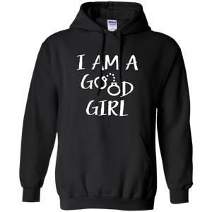 I am a good girl Unisex  Pullover Hoodie