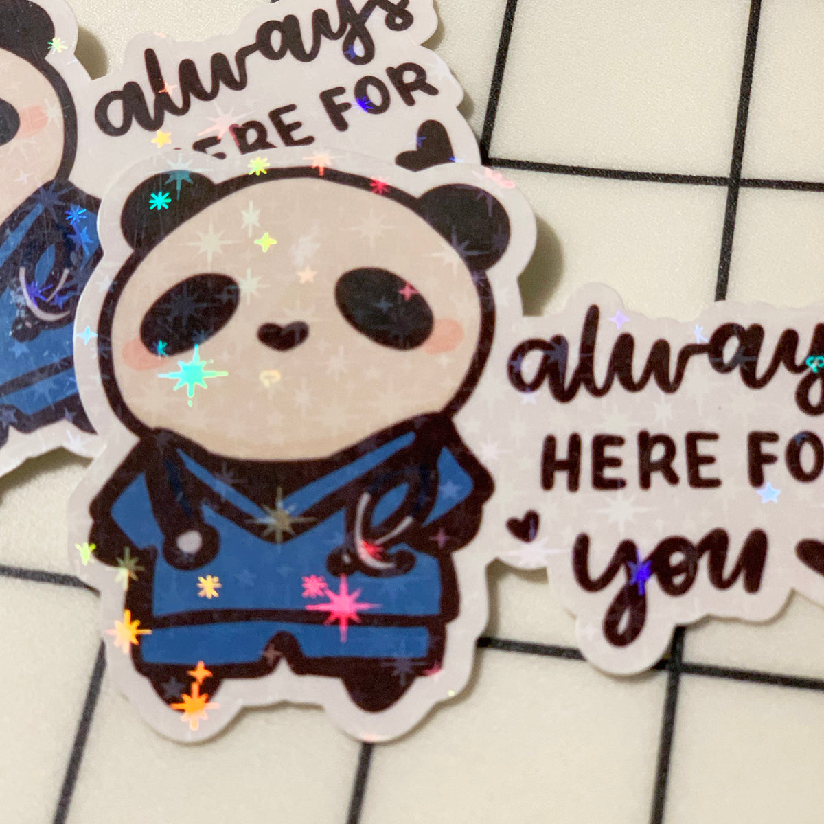 Always Here For You Sticker Flake