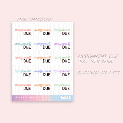 Assignment Due Text Sticker
