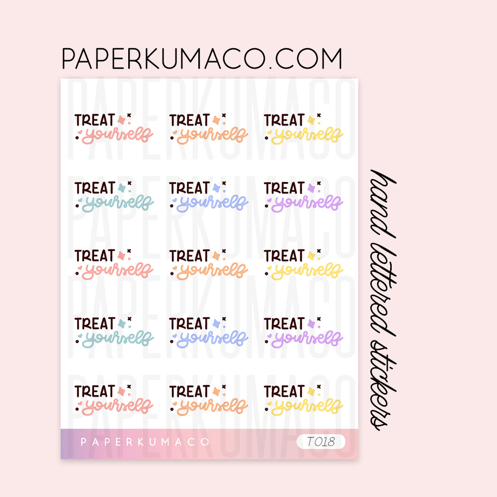 Treat Yourself Stickers