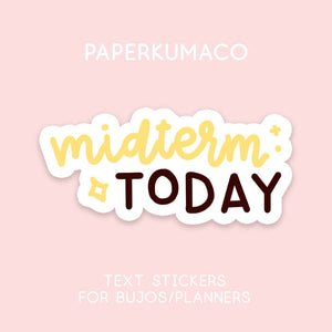 Midterm Today Stickers