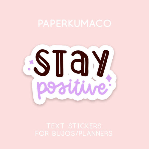 Stay Positive Stickers
