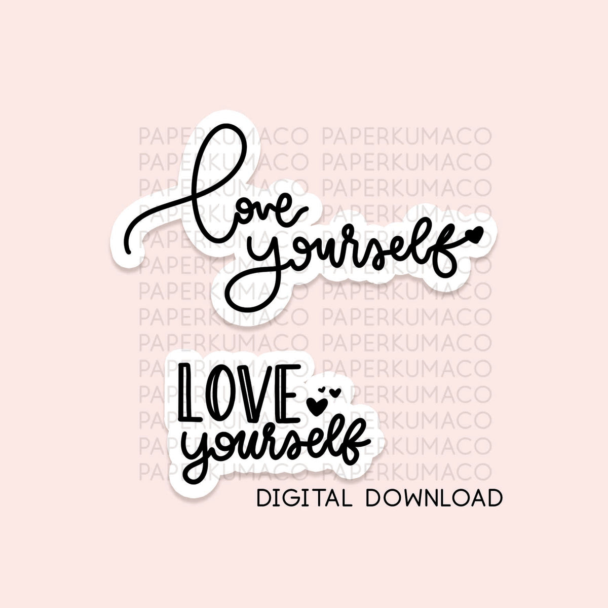 Love Yourself Lettering - Digital Download
