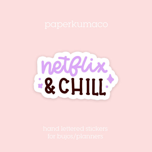 Netflix & Chill Stickers