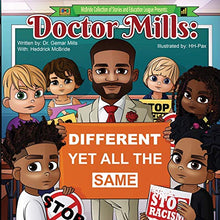 Doctor Mills: Different Yet All the Same