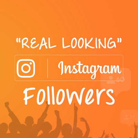 "HQ ""Real Looking"" Instagram Followers"