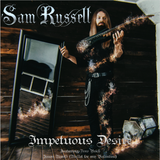 Sam Russell - Impetuous Desire [CD]