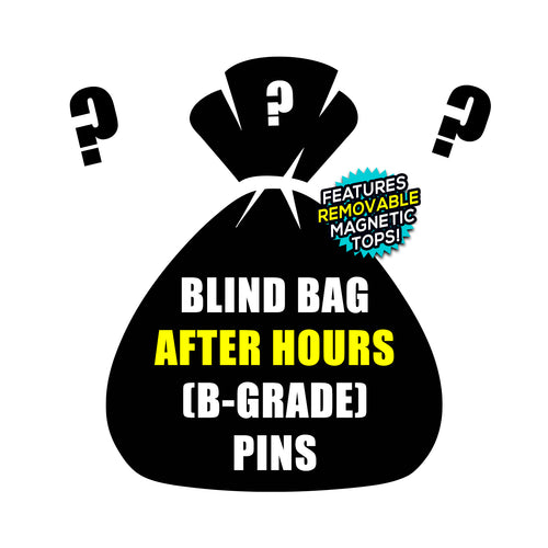 Blind Bag After Hours (B-Grade) Enamel Pins