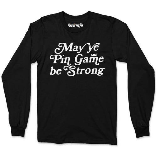 May ye Pin Game be Strong (Black) L/S Shirt