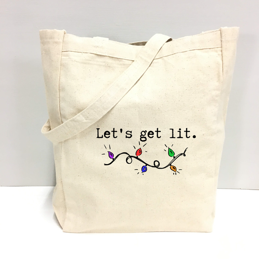 Let's get lit - tote bag