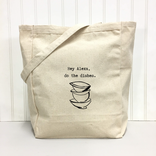 Hey Alexa, do the dishes - tote bag