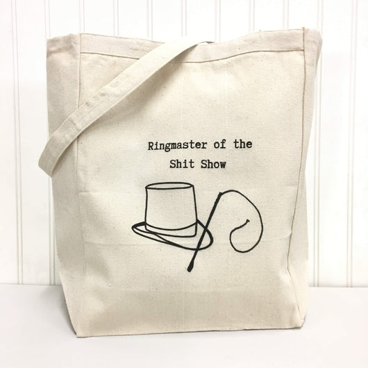 Ringmaster of the Shit Show - tote bag
