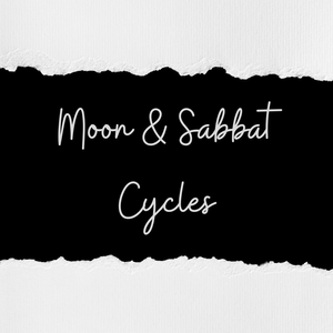 The Moon & Sabbat Cycles