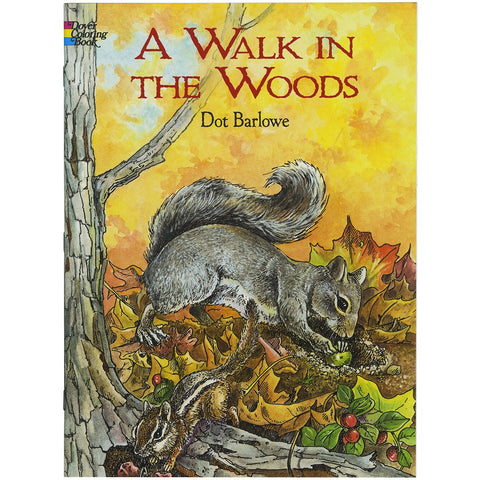 A Walk in the Woods (Dover Nature Coloring Book)