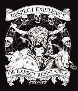 'Respect Existence or Expect Resistance' Organic Black Vegan T-Shirt