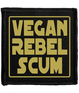 'Vegan Rebel Scum' GOLD Patch