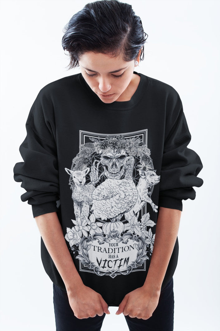 *PRE ORDER* 'Your Tradition Has a Victim' Unisex 100% Organic Cotton Sweater
