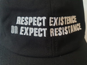 NEW! 'Respect Existence or Expect Resistance' Organic Cap