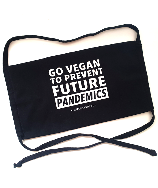 'Go Vegan to Prevent Future Pandemics' Face Mask