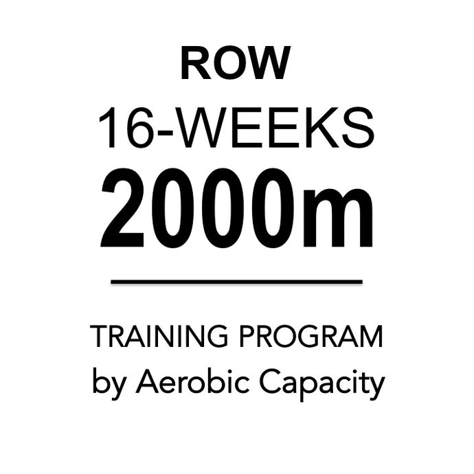 Row: 2000m Training Plan (16 weeks)