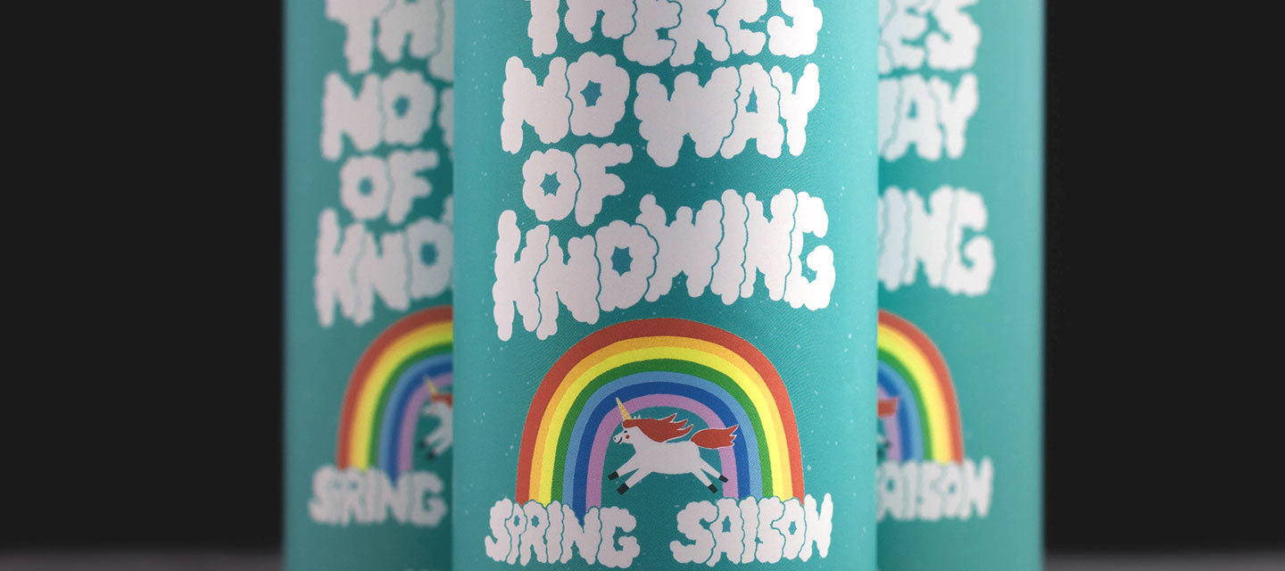 There's No Way of Knowing Spring Saison