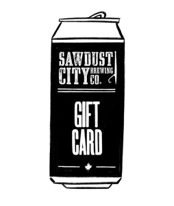 Sawdust City Online Store Gift Card (For Online Store)