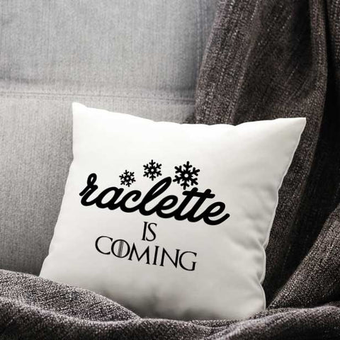 Coussin Raclette Is Coming Blanc Satin By HelloTshirt