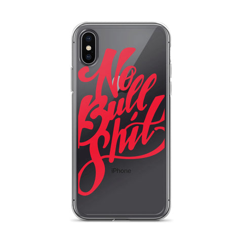 No B.S. iPhone Case — LIMITED EDITION FIRE
