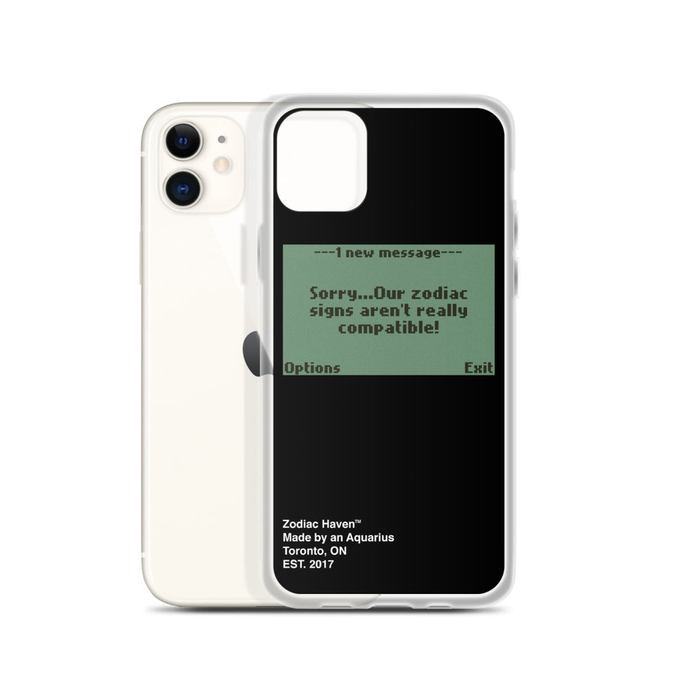 Not Compatible iPhone Case